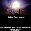 Joker Starr - Northborough estate project