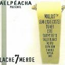 Aelpeacha - Lache 7 merde