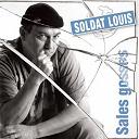 Soldat Louis - Sales gosses