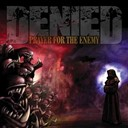 Denied - Prayer for the enemy