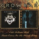 Crowbar - Odd fellows rest / sonic excess in its purest form