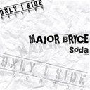 Major Bryce - Soda