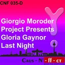 Giorgio Moroder / Gloria Gaynor - Last night