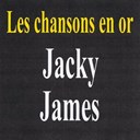 Jacky James - Les chansons en or - jacky james