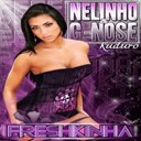 G Nose / Nelinho - Freshkinha (radio edit)