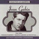 Jean Gabin - Les plus grandes chansons
