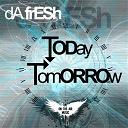 Da Fresh - Today / tomorrow - ep