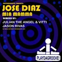 Jos&eacute; Diaz - Mia mamma