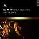 Dj Miku - Memories (feat. through one)