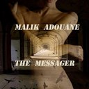 Malik Adouane - The messager