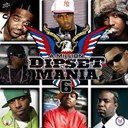 40 Cal / A Million / Byrd Lady / Cam'ron / Dave Knickz / Freekey Zekey / Hell Rell / Jim Jones / Jr Writer / Juelz Santana / Lil Wayne / Lino Cordova / Mac Dealin / Mase / Sen City / Toolez / Vado - Dipset mania, vol.6