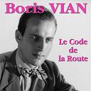Boris Vian - Le code de la route