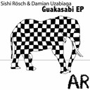 Damian Uzabiaga / Sishi Roesch - Guakasabi - ep