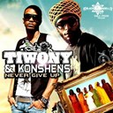 Konshens / Tiwony - Never give up