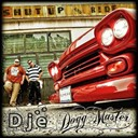 Djé / Dogg Master - Shut up & ride