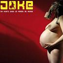 Joke - En vente dans ce monde de merde