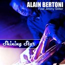Alain Bertoni - Shining star (feat. jimmy slitter)