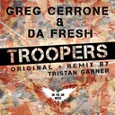 Da Fresh / Greg Cerrone - Troopers
