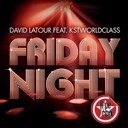 David Latour - Friday night