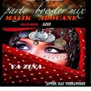 Malik Adouane - Ya zina (party booster remix)