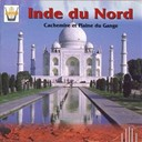 Gérard Kremer / Local Traditional Artists - Inde du nord : cachemire et plaine du gange