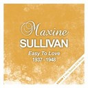 Maxine Sullivan - Easy to love (1937 - 1948)