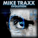 Mike Traxx - Evolution