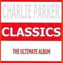 Charlie Parker - Classics