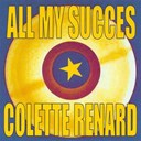 Colette Renard - All my succes