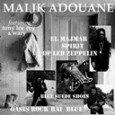 Malik Adouane - El majmar: spirit of led zeppelin (feat. tony lee roy, wary)