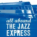 "Amos Milburn / Charles Mcdevitt Skiffle Group / Duke Ellington / Glenn Miller / Johnny Fuller / Julian ""Cannonball"" Adderley / Louis Armstrong / Louis Jordan / Meade ""Lux"" Lewis / Noah Lewis / Tarheel Slim / The Andrews Sisters / The Clark Sisters / The Fontane Sisters / Tommy Dorsey / Wynton Kelly - All aboard the jazz express"