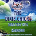 All American Karaoke - The dixie chicks (greatest hits karaoke)