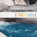 I Muvrini - Canzona di u rizzanese