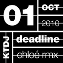 Chloe - Ktdj deadline 01: the one in other (remixes)
