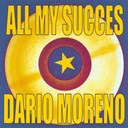 Dario Moreno - All my succès