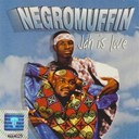 Negromuffin - Jah is love
