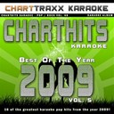Charttraxx Karaoke - Charthits karaoke : the very best of the year 2009, vol. 5 (karaoke hits of the year 2009)