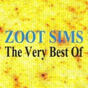 Zoot Sims - Zoot sims : the very best of
