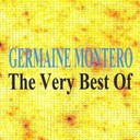 Germaine Montero - The very best of : germaine montero