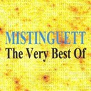 Mistinguett - Mistinguett : the very best of