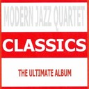 The Modern Jazz Quartet - Classics : modern jazz quartet