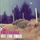 Pollyanna - Hit the road