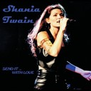 Shania Twain - The first time...for the last time