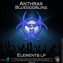 Anthrax / Bluegoobling - Elements lp