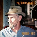 Calvin Russell - Crossroads - part 2