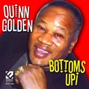 Quinn Golden - Bottoms up!