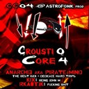 Kix / Pirate Mind, Anarchi3 / Rkaotik, Pirate Mind - Crousticore, vol. 4
