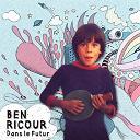 Ben Ricour - Dans le futur