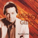 Mickey Gilley - Backtracks