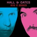 Daryl Hall / John Oates - Alive in america